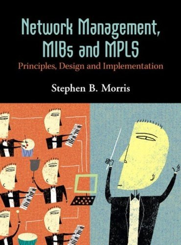 Network Management, MIBs and MPLS- Principles, Design and Implementation- Stephen B. Morris- 9780131011137- Amazon.com- Books.clipular