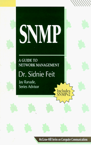 SNMP- A Guide to Network Management- Sidnie M. Feit- 9780070203594- Amazon.com- Books.clipular